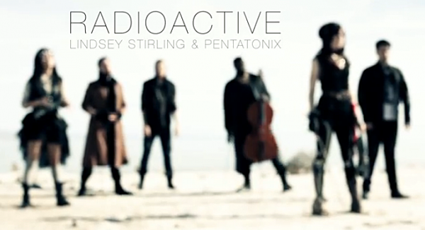 Radioactive - Lindsey Stirling and Pentatonix